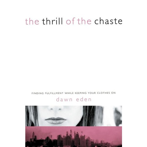 The Thrill of the Chaste (Paperback)