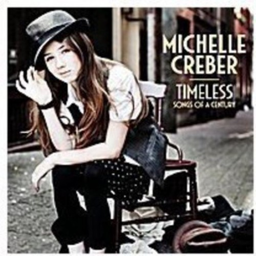 Timeless: Songs of a Century [CD]