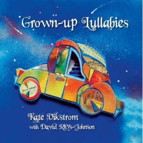 Grown-Up Lullabies [CD]
