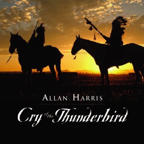 Cry of the Thunderbird [CD]
