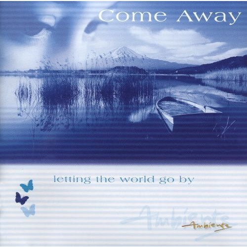 Ambiente: Come Away [CD]