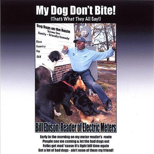 My Dog Don't Bite! [CD]