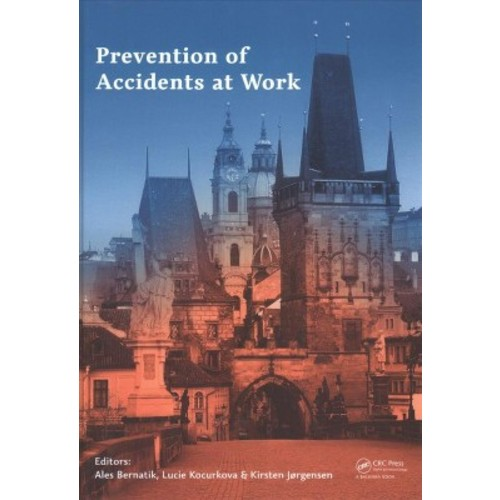 Prevention of Accidents at Work : Proceedings of the 9th International Conference on the Prevention of