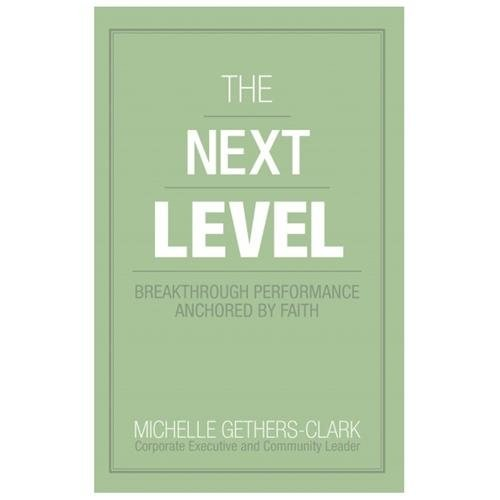The Next Level Breakthrough Performance Anchored By Faith The Next Level