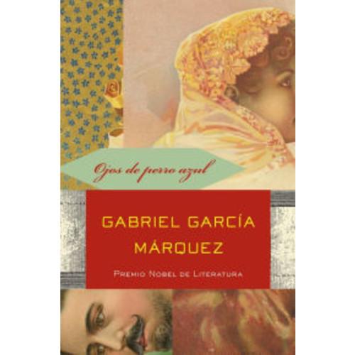 Ojos de Perro Azul Gabriel Garcia Marquez