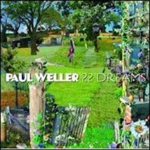 22 Dreams Paul Weller Audio Compact Disc