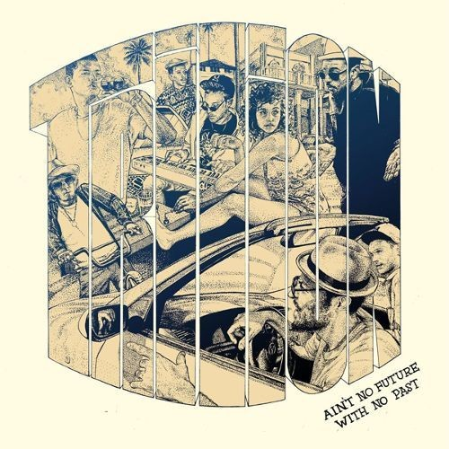 Ain't No Future with No Past [LP] - VINYL