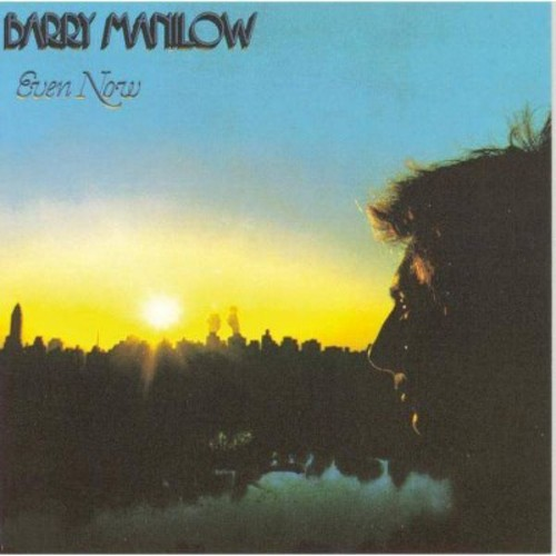 Barry manilow - Even now (CD)