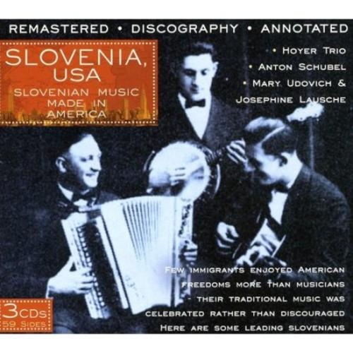 Slovenia, USA: Slovenian Music Made in America [CD]
