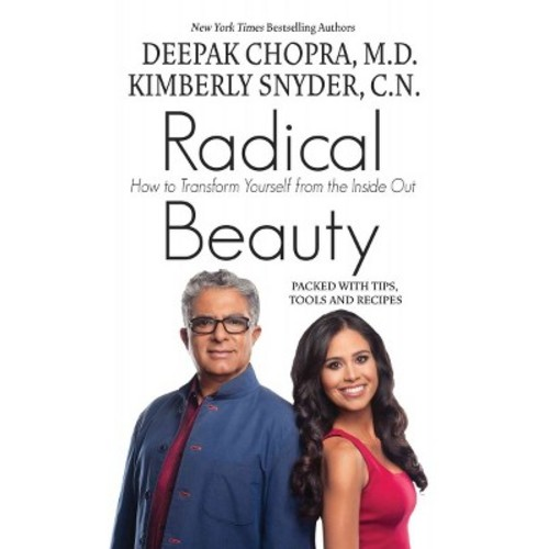 Radical Beauty : How to Transform Yourself from the Inside Out (Large Print) (Hardcover) (Deepak Chopra