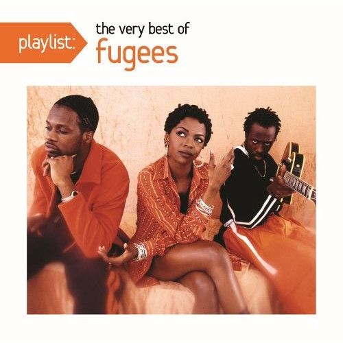 Playlist: The Very Best of Fugees [CD]