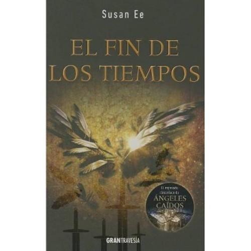 El fin de los tiempos / End of Days (Paperback)