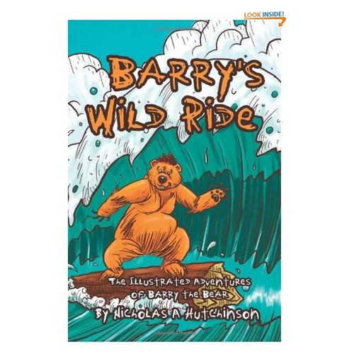 Barry's Wild Ride: The Illustrated Adventures of Barry the Bear