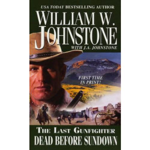 Dead Before Sundown (Last Gunfighter Series #22)