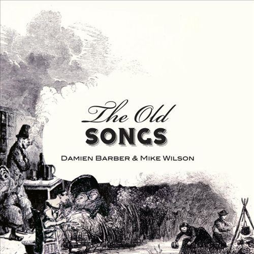 The Old Songs [CD]