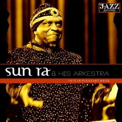 Sun Ra - Fate In A Pleasant Mood (CD)