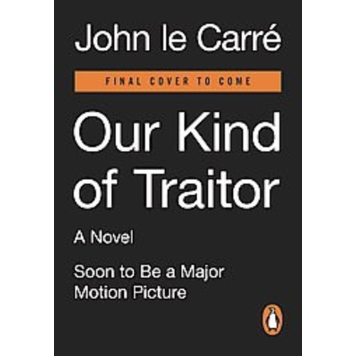 Our Kind of Traitor (Media Tie-In) (Paperback) (John Le Carre)