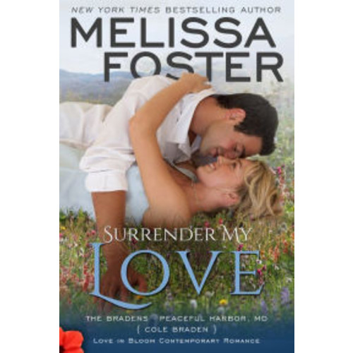 Surrender My Love (Bradens at Peaceful Harbor Series)