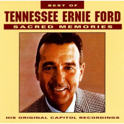 Tennessee Ernie Ford - Best Sacred Tennessee Ernie Ford