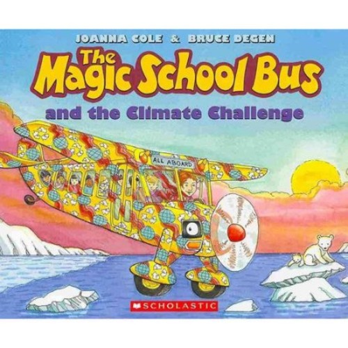 The Magic School Bus and the Climate Challenge