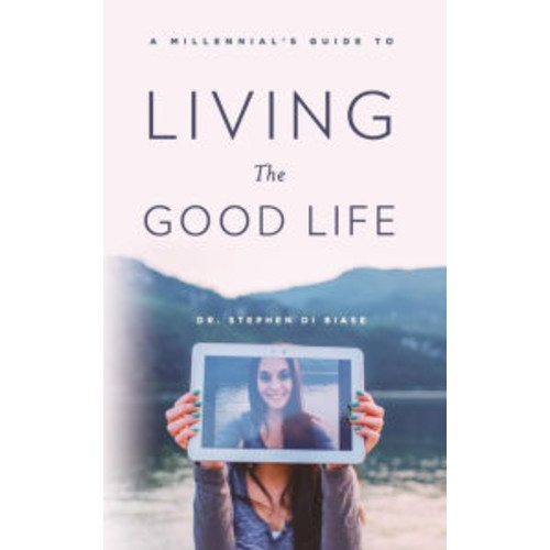 A Millennial's Guide to Living the Good Life