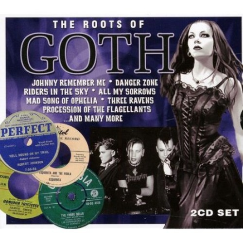 The Roots of Goth By The Various Artists (Audio CD)
