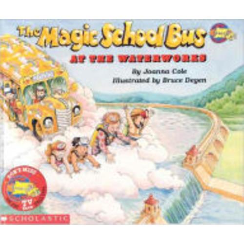 The Magic School Bus at the Waterworks (Magic School Bus Series) (Turtleback School & Library Binding Edition)