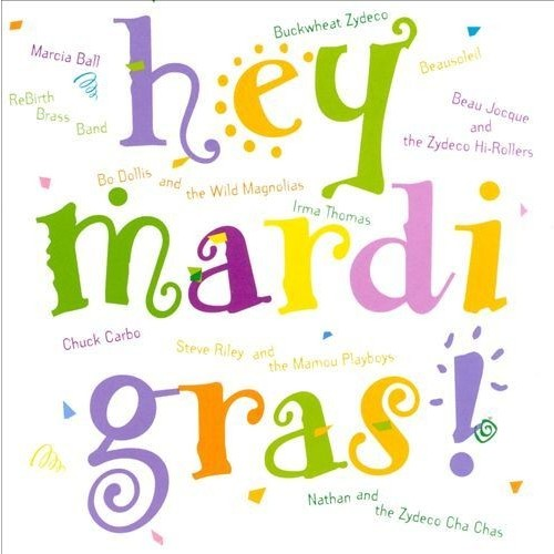 Hey Mardi Gras CD (1997)