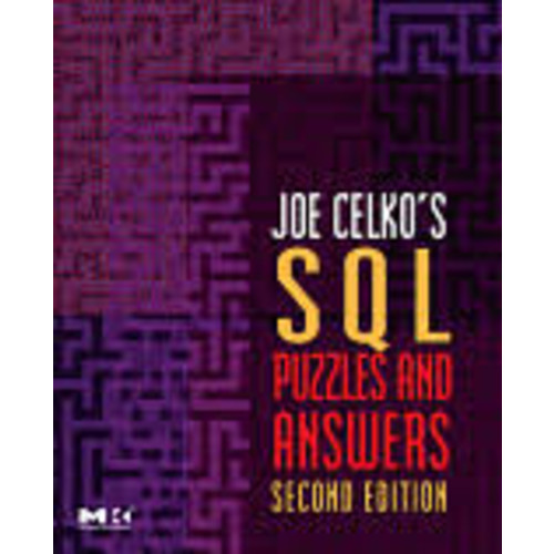 Joe Celko's SQL Puzzles and Answers, Second Edition [Book]