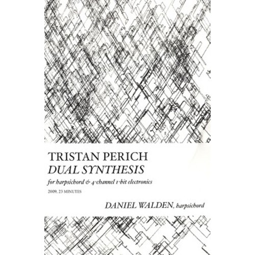 Tristan Perich: Dual Synthesis [CD]
