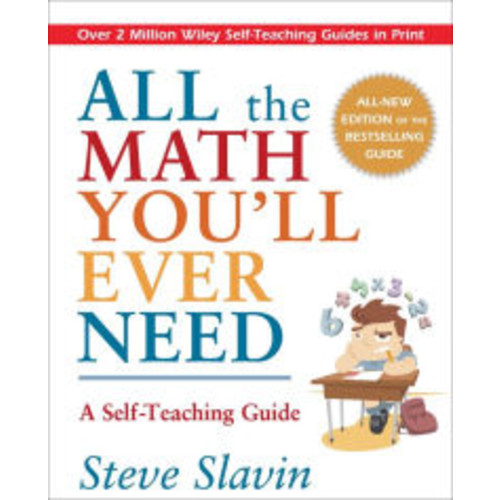 All the Math You'll Ever Need / Edition 1