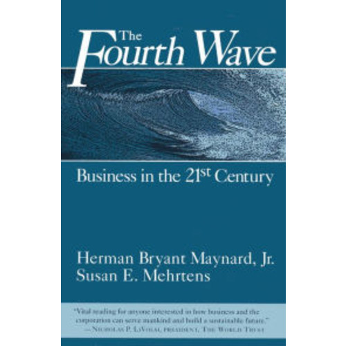 Fourth Wave: Business in the 21st Century