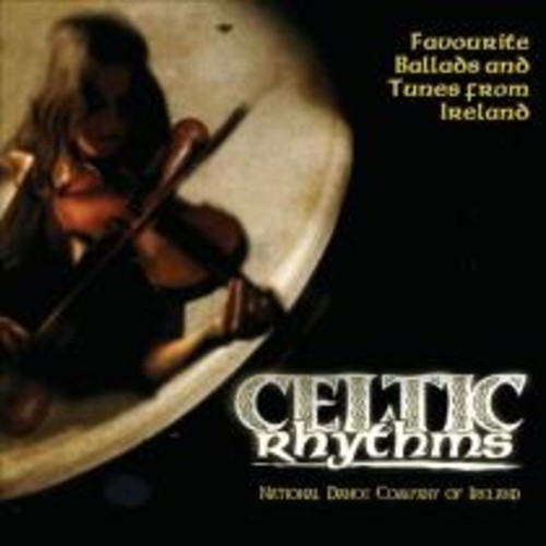 Celtic Rhythms: Favourite Ballads And Tunes From Ireland [CD]