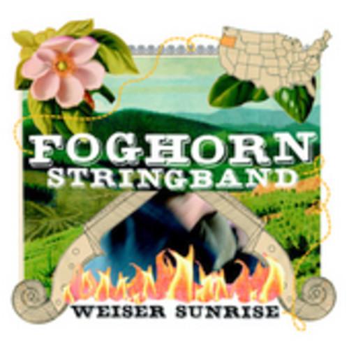 Foghorn Stringband - Weiser Sunrise