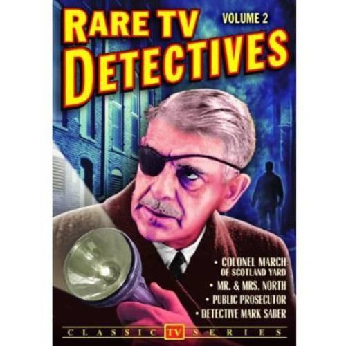 Rare TV Detectives, Volume 2: Colonel March of Scotland Yard / Detective Mark Saber / Public Prosecutor / Mr. & Mrs. North
