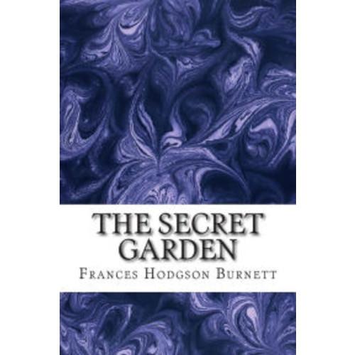 The Secret Garden: (Frances Hodgson Burnett Classics Collection)