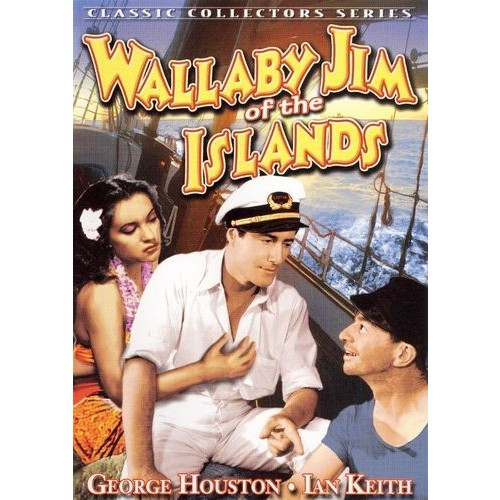 Wallaby Jim of the Islands: George Houston [DVD] [1937]