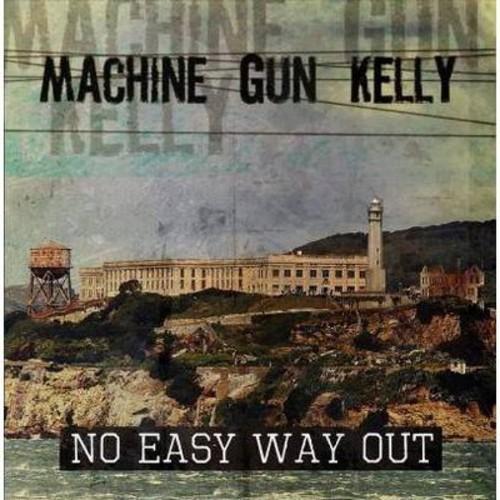 Machine Gun Kelly - No Easy Way Out (CD)