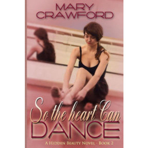 So the Heart Can Dance