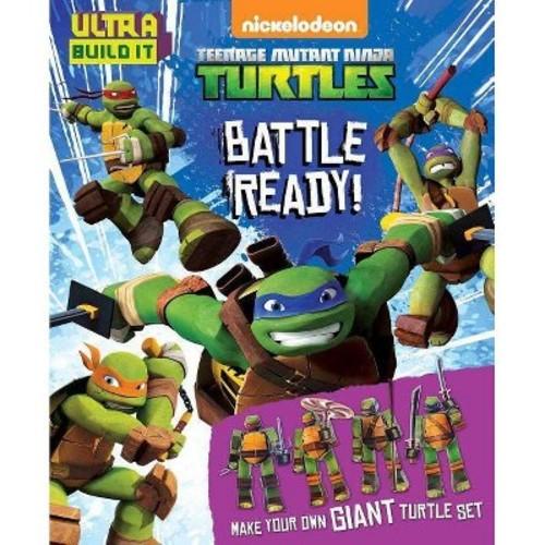 Battle Ready! ( Teenage Mutant Ninja Turtles) (Paperback)