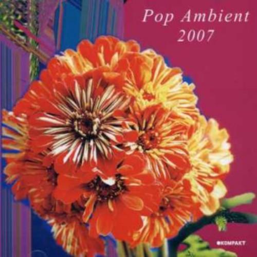 Pop Ambient 2007 [CD]