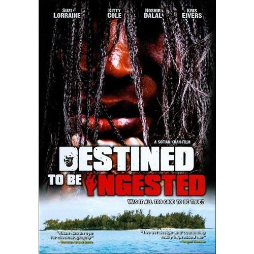 Destined to Be Ingested [DVD] [2008]