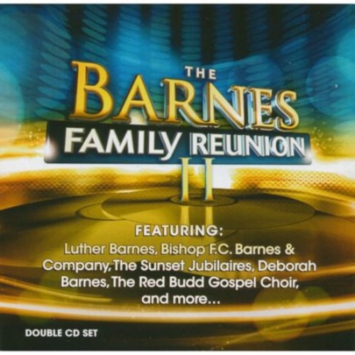 Barnes Family Reunion, Vol. 2 [CD]