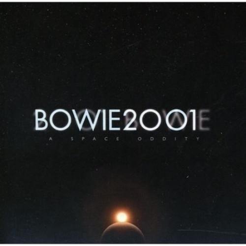 Bowie 2001: A Space Oddity [CD]