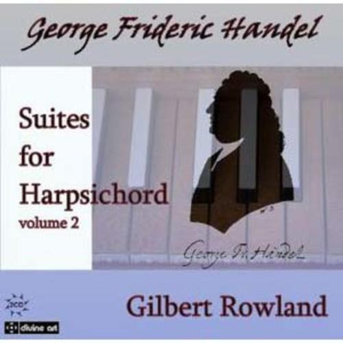 Handel: Suites for Harpsichord, Vol. 2 By Gilbert Rowland (Audio CD)