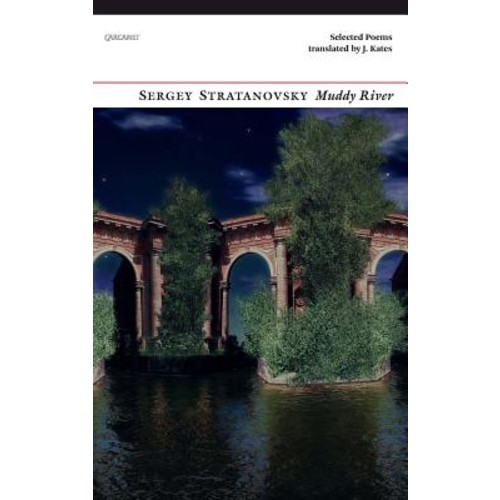 Muddy River: Selected Poems