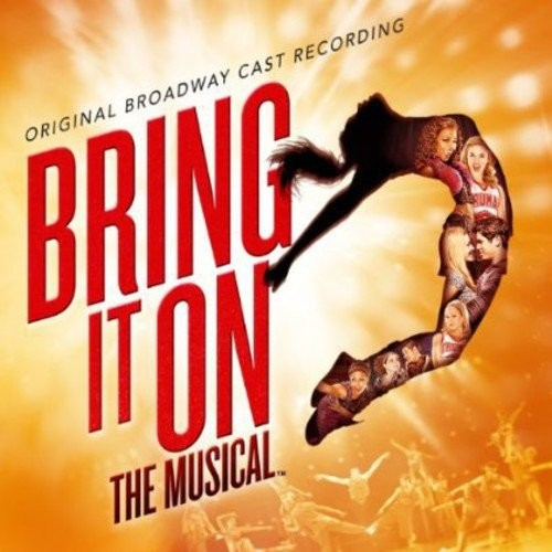 Bring It On: The Musical [Original Broadway Cast Recording] [CD]