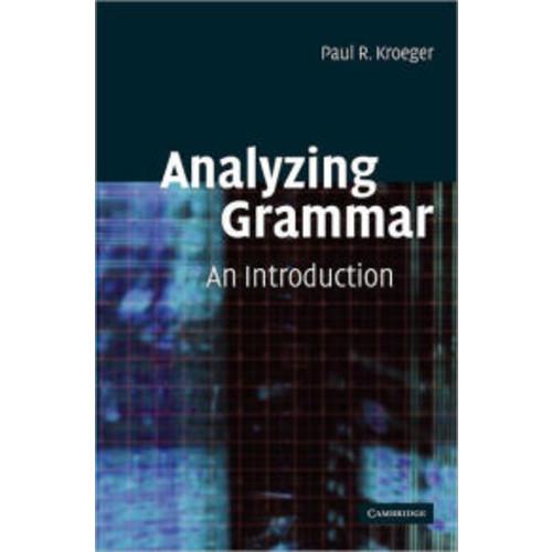 Analyzing Grammar: An Introduction