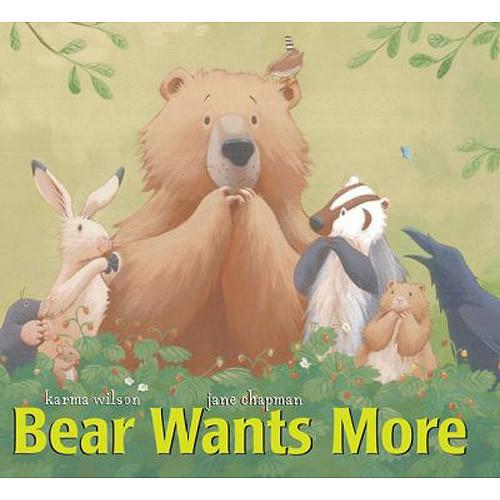 Jane Chapman; Karma Wilson Bear Wants More