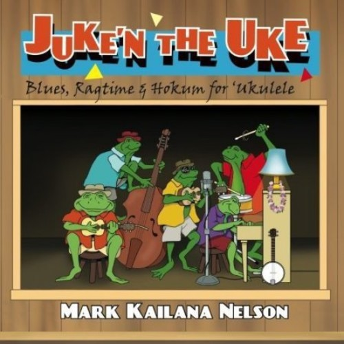 Juke'n the Uke [CD]